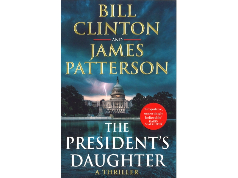 Bill Clinton And James Patterson - The Presidents Daughter