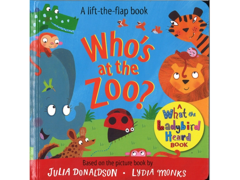 What The Ladybird Heard - Who's At The Zoo