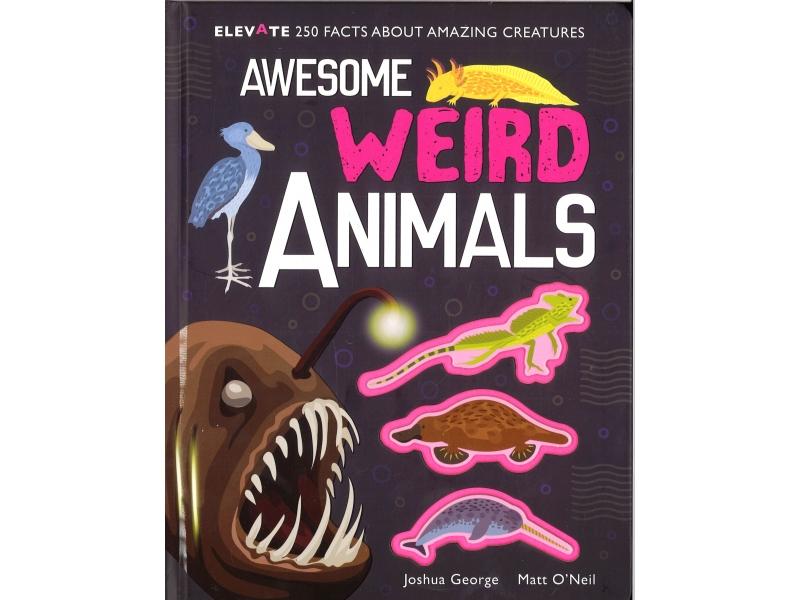 Awesome Weird Animals
