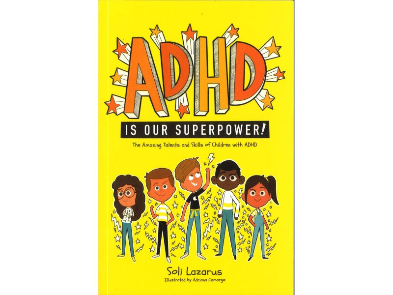 Soli Lazarus - ADHD  Is Our Superpower!
