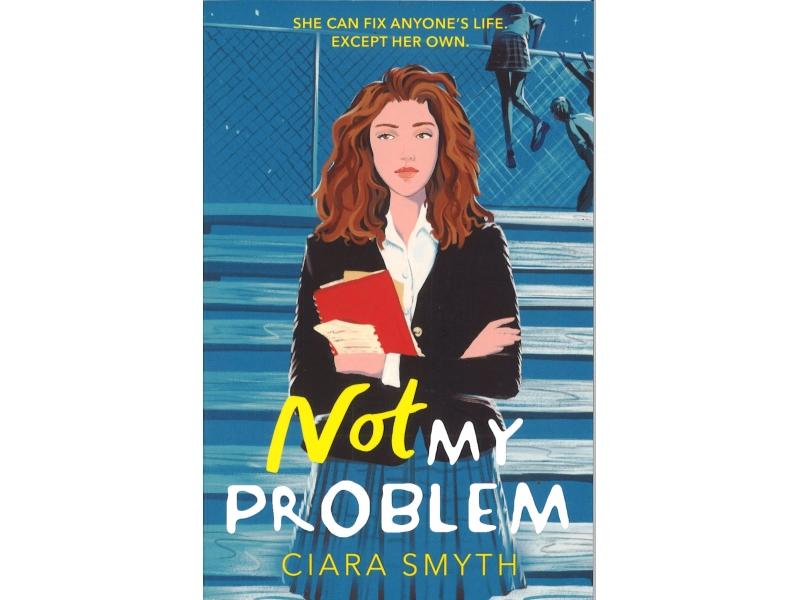 Ciara Smyth - Not My Problem