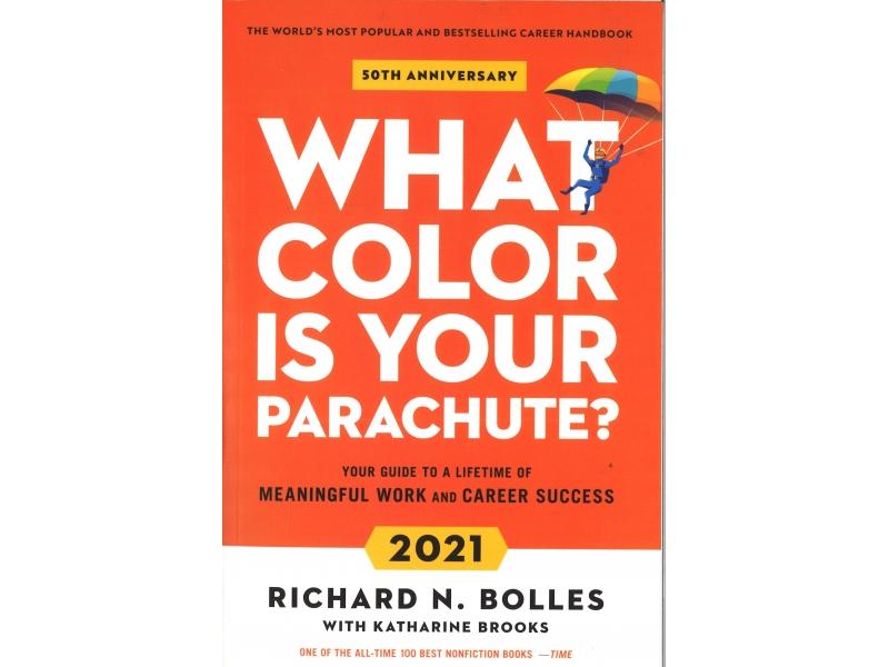 Richard N. Bolles - What Colour Is Your Parachute?
