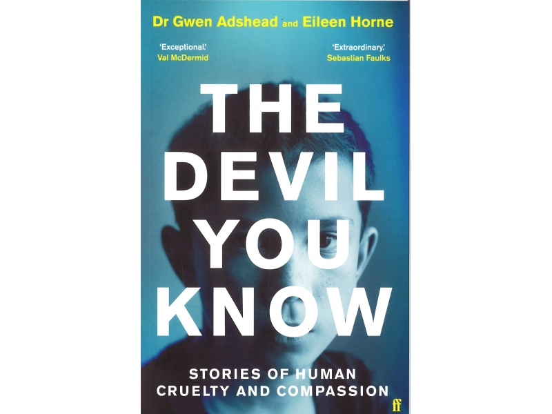 Dr Gwen Adshead - The Devil You Know