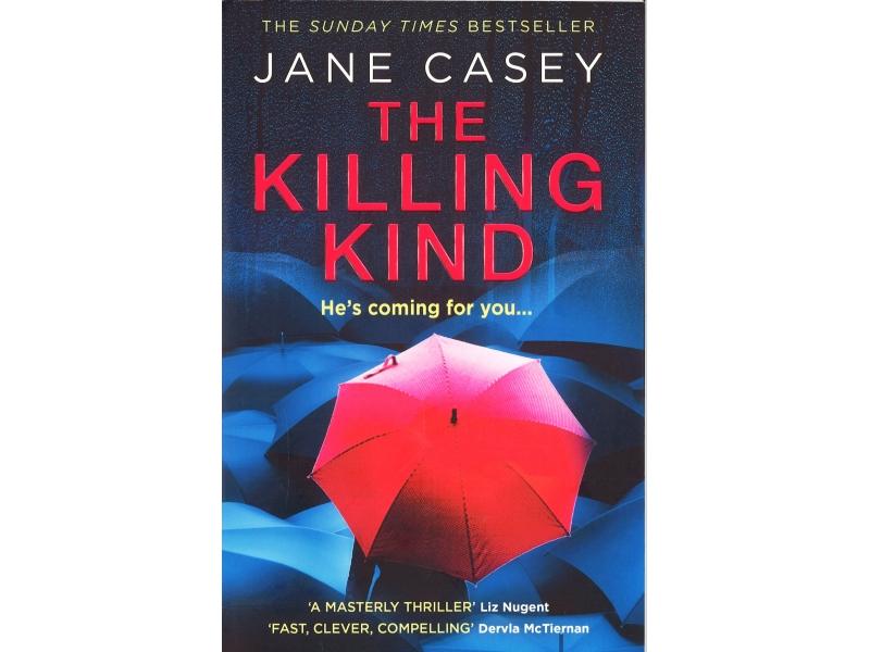 Jane Casey - The Killing Kind