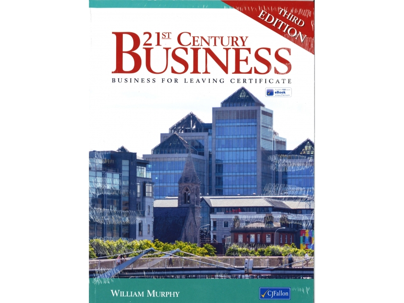 21st Century Business Pack - 3rd Edition - Textbook & Workbook - Business For Leaving Certificate - Includes Free eBook