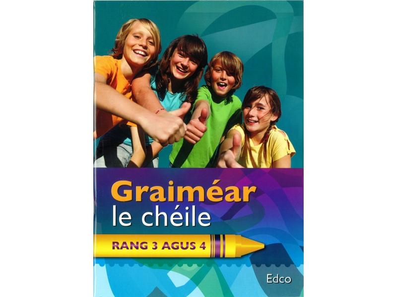 Graiméar Le Chéile Third & Fourth Class - Textbook