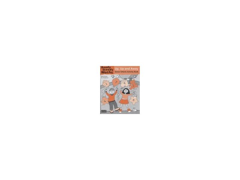 Ready Steady Maths Senior Infants - Up Up & Away Activity Book