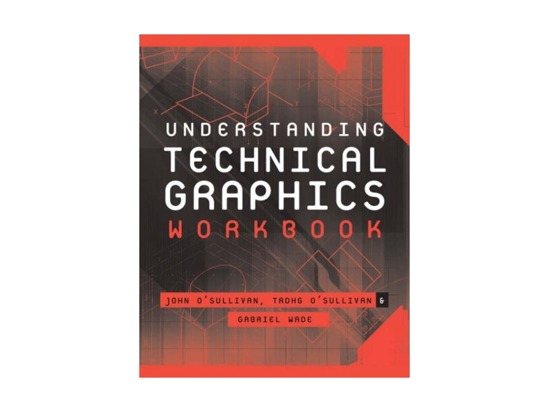 Understanding Technical Graphics Workbook