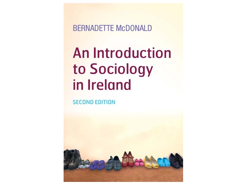 An Introduction To Sociology In Ireland - 2nd Edition