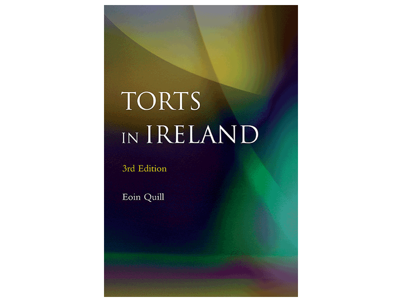 Torts In Ireland - 3rd Edition