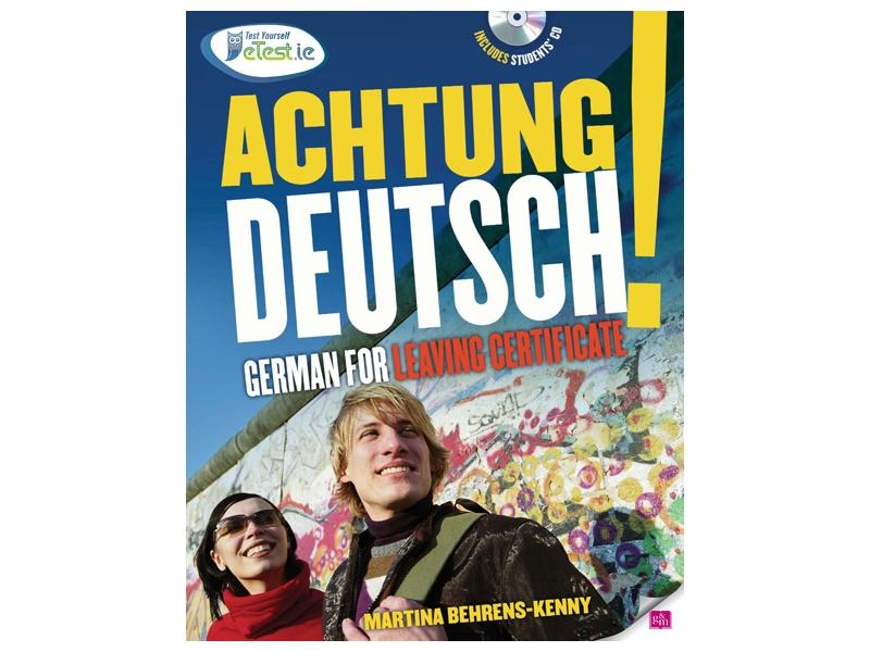 Achtung Deutsch! - German For Leaving Certificate