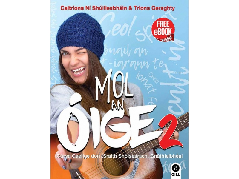 Mol An Oige 2 Pack - Textbook & Workbook - Leaving Certificate Ordinary Level Irish