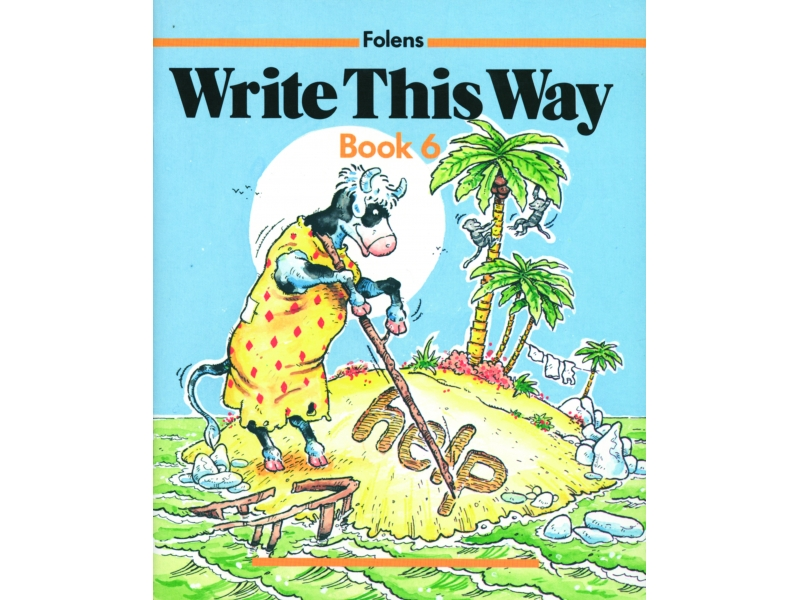 Write This Way 6 - Third To Sixth Class