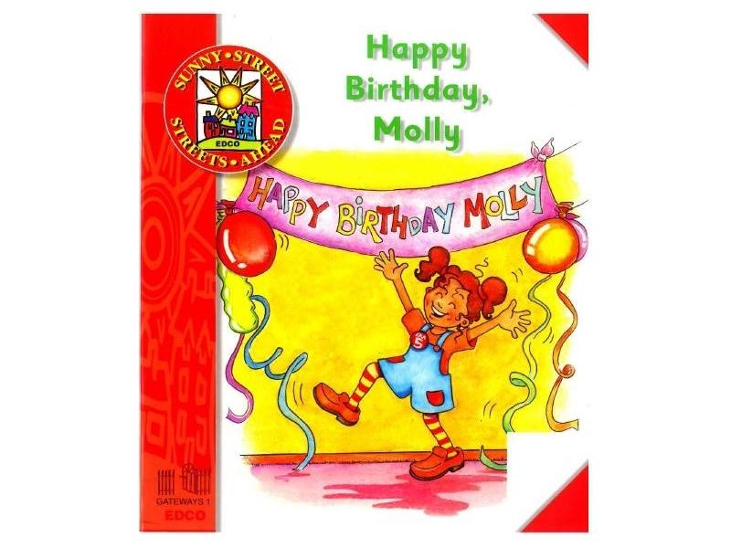 Happy Birthday Molly - Core Reader 1 - Sunny Street - Junior Infants