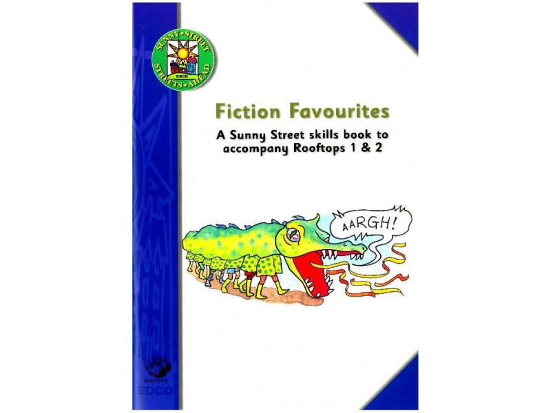 Fiction Favourites - A Sunny Street Skills Book - Sunny Street - Second Class