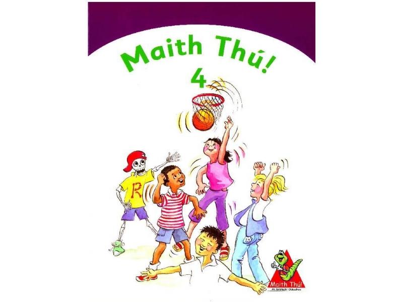 Maith Thú 4 - Fourth Class Textbook