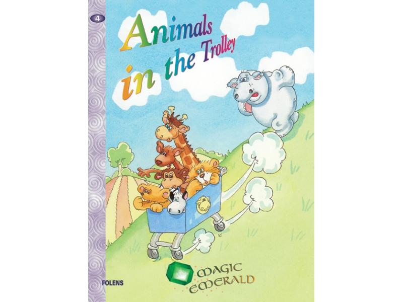 Animals In The Trolley - Core Reader 4 - Magic Emerald - Senior Infants