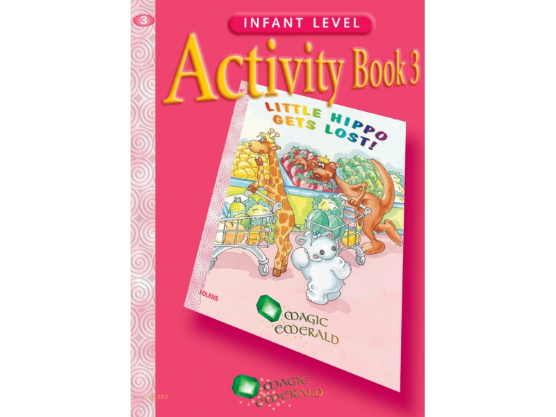 Little Hippo Gets Lost! - Activity Book 3 - Magic Emerald - Senior Infants
