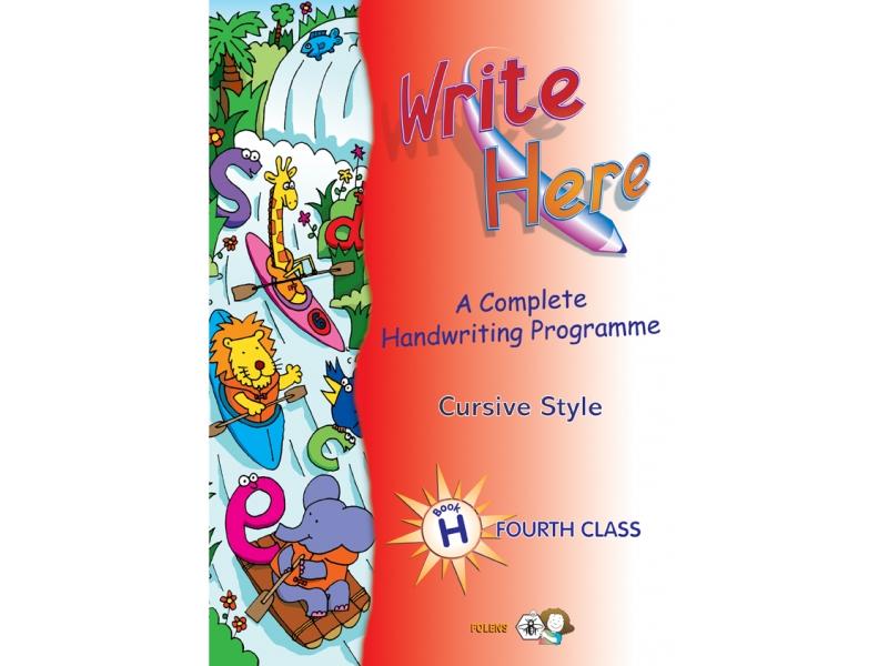 Write Here H - Cursive - Fourth Class