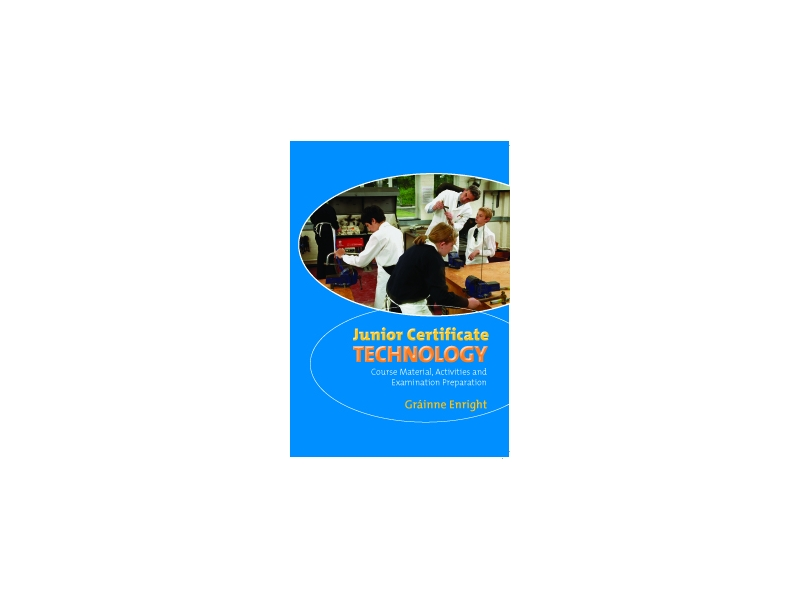 Technology Textbook - Junior Certificate Technology