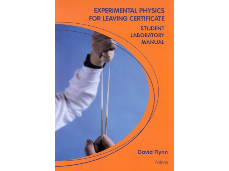 Physics Laboratory Notebook - Leaving Certificate Physics
