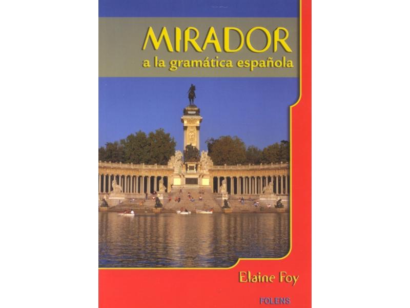 Mirador a la Gramática Española - Junior Certificate Spanish