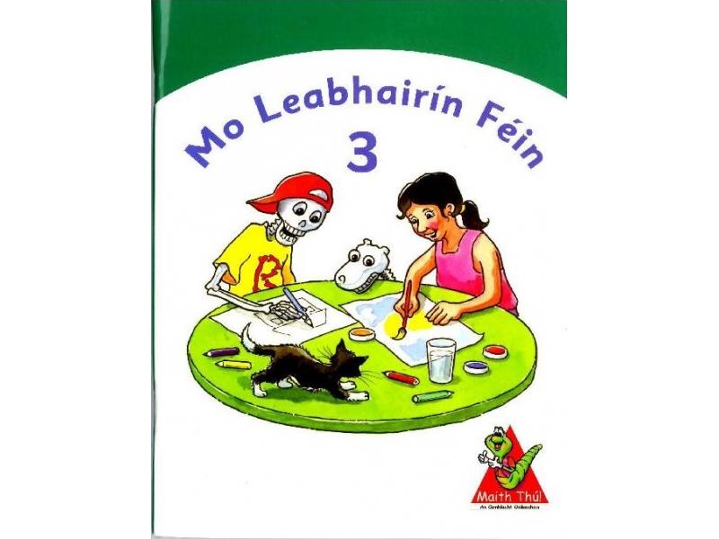 Mo Leabhairín Féin 3 - Maith Thú Third Class