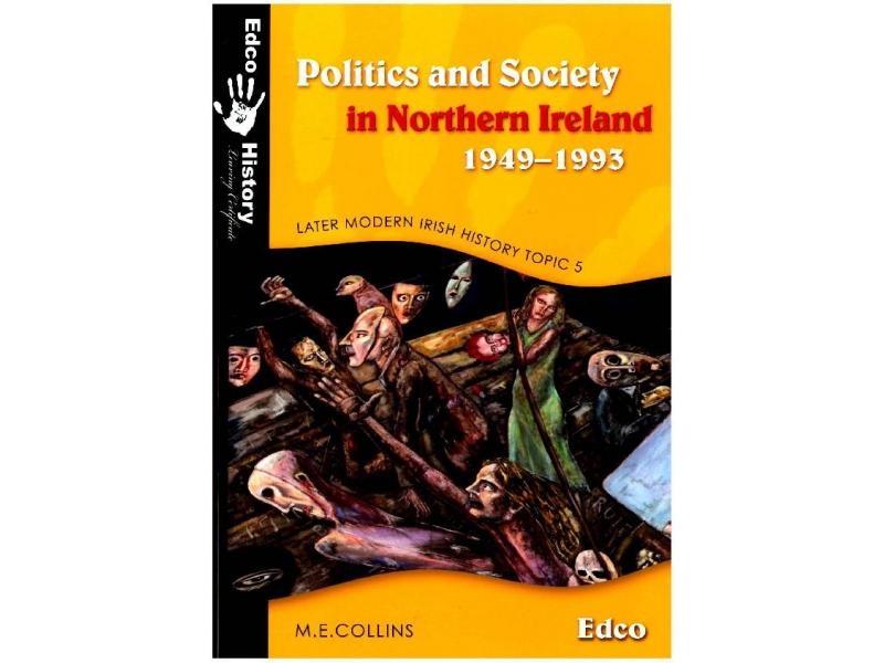 Politics & Society In Northern Ireland 1949-1993 - Later Modern Irish History - Topic 5