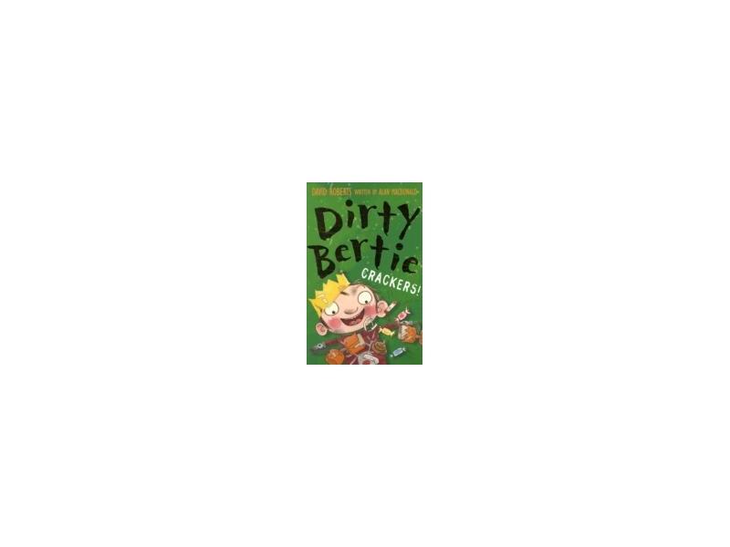 Dirty Bertie - Crackers - David Roberts