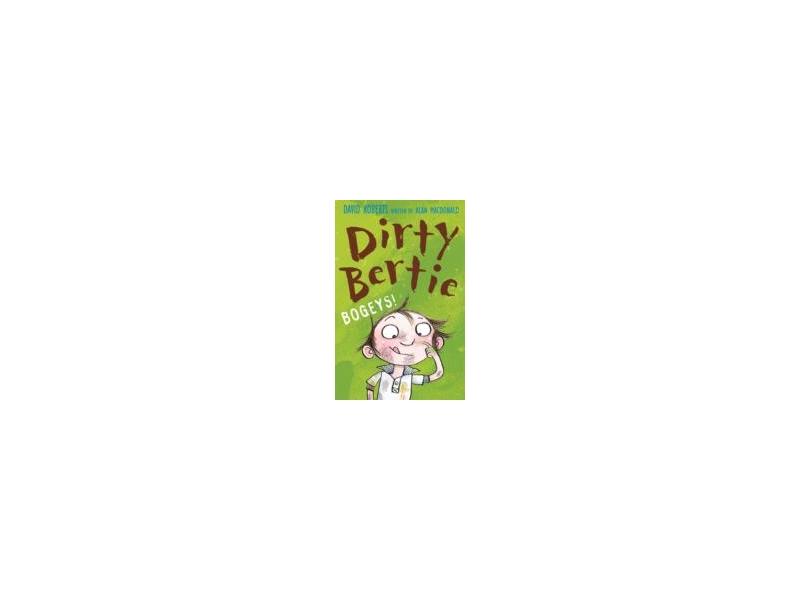 Dirty Bertie - Bogeys - David Roberts