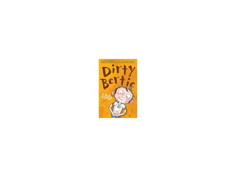 Dirty Bertie - Loo - David Roberts
