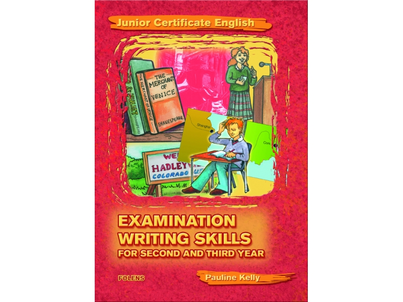 Essential Examination Writing Skills - Higher & Ordinary Level - Junior Certificate English