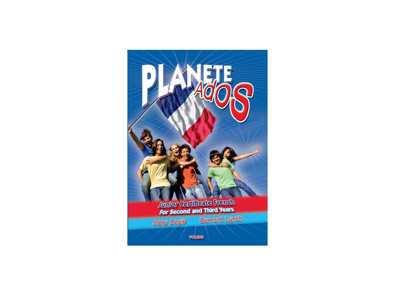 Planete Ados - Textbook - Second & Third Year - Junior Certificate Spanish