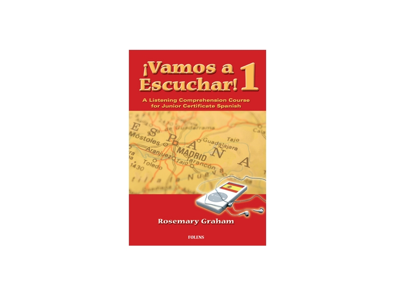 Vamos a Escuchar! 1 - Junior Certificate Spanish Higher & Ordinary Level