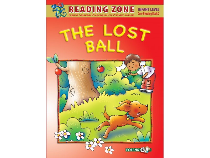 The Lost Ball - Core Reader 2 - Reading Zone - Junior Infants