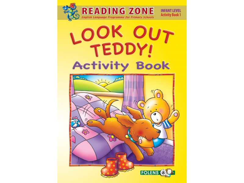 Look Out Teddy! - Activity Book 1 - Reading Zone - Junior Infants