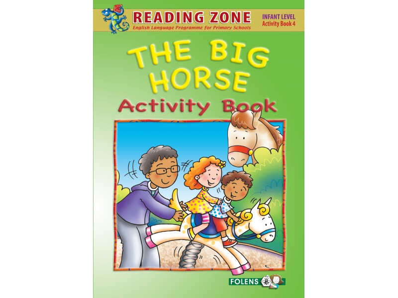 The Big Horse - Activity Book 4 - Reading Zone - Senior Infants