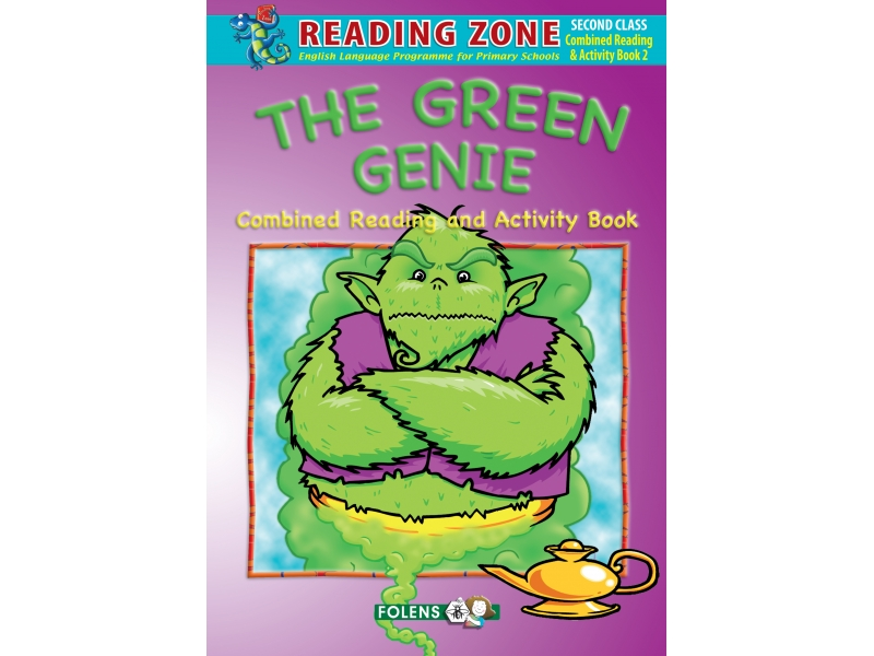 The Green Genie - Reader & Workbook Combined - Reading Zone - Second Class