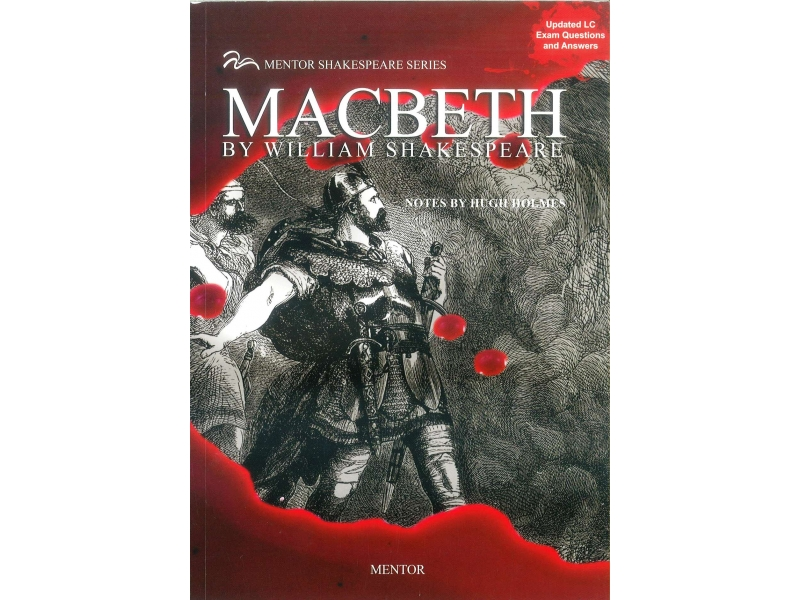 Macbeth - Leaving Cert English - Mentor Shakespeare Series