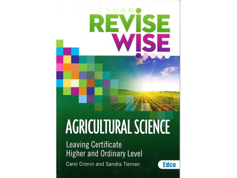 Revise Wise Leaving Certificate Agricultural Science