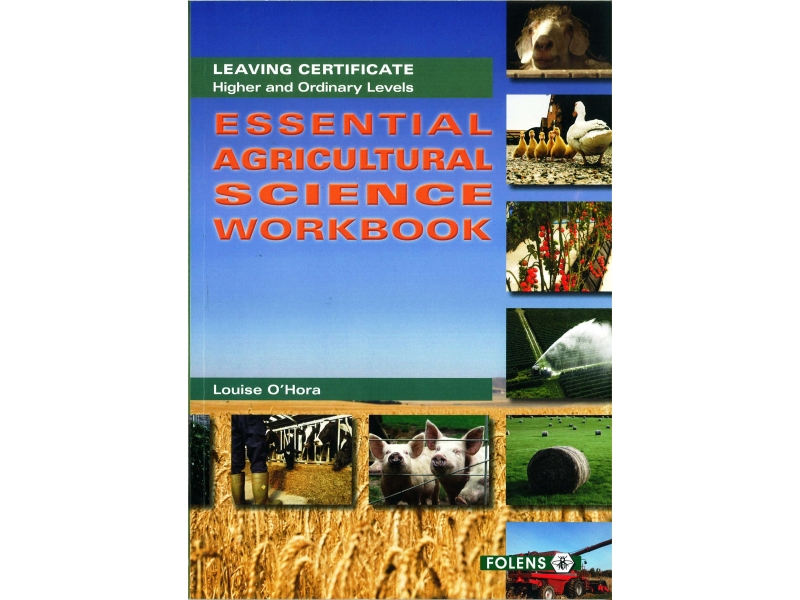 Essential Agricultural Science Workbook - Leaving Certificate Agricultural Science