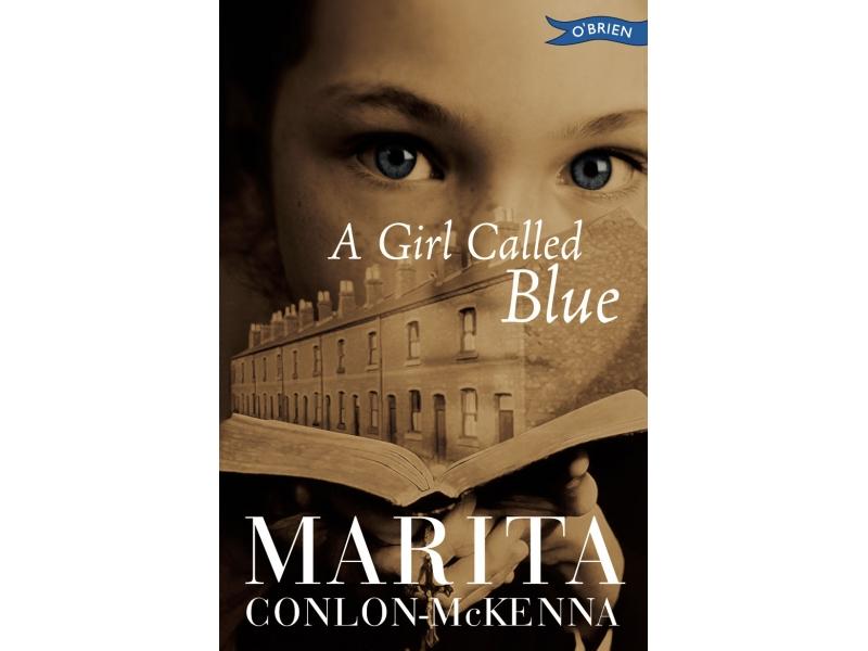 A Girl Called Blue - Marita Conlon McKenna