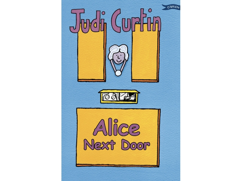 Alice Next Door - Judi Curtin