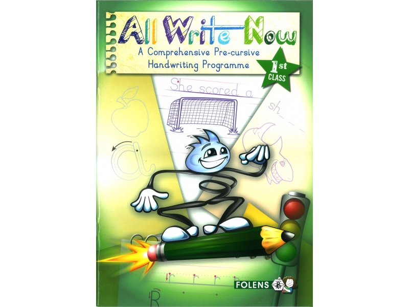 All Write Now 1 - A Comprehensive Pre-Cursive Handwriting Programme - First Class