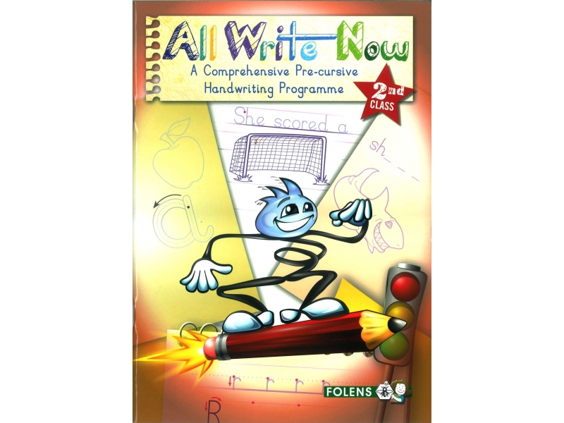 All Write Now 2 - A Comprehensive Pre-Cursive Handwriting Programme - Second Class