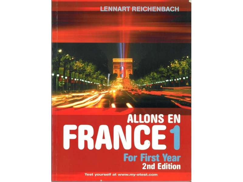Allons En France 1 - French For 1st Year - 2nd Edition