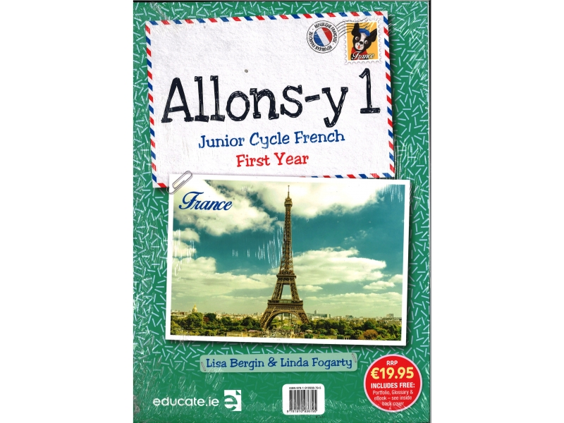 Allons Y1 - Junior Cycle French Pack Includes Textbook, Portfolio, Glossary, eBook & CD's