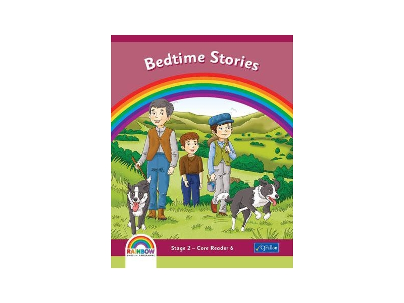 Bedtime Stories - Core Reader 6 - Rainbow Stage 2 - Second Class