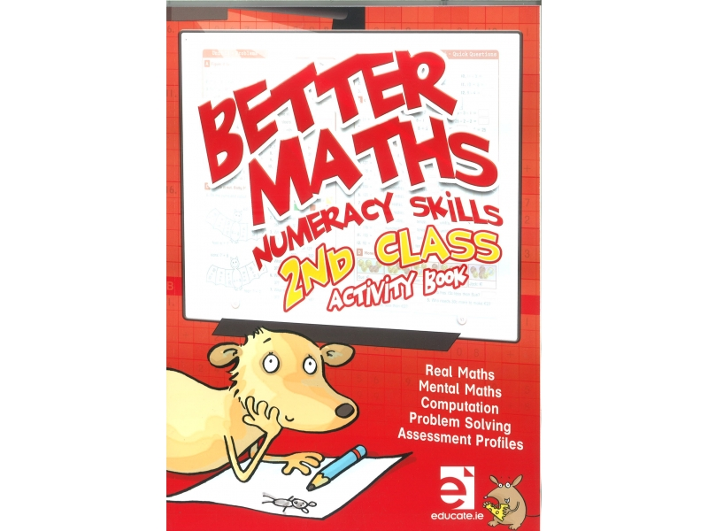 Better Maths 2 - Numeracy Skills Second Class Activity Book