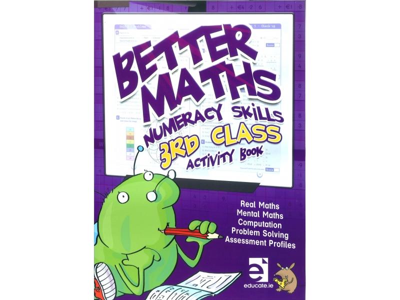Better Maths 3 - Numeracy Skills Third Class Activity Book